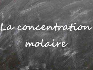 La concentration molaire
