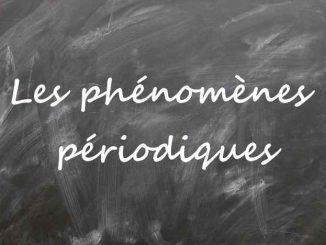 Les phénomènes périodiques