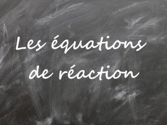 Les équations de réaction