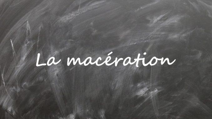 Macération