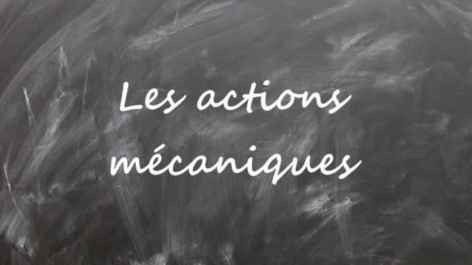 Actions mécaniques