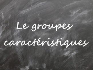 Les groupes caractéristiques