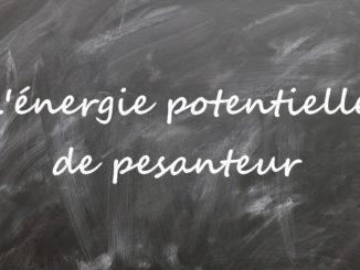 L'énergie potentielle de pesanteur