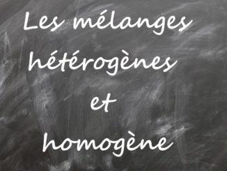 Mélanges homogènes et hétérogènes