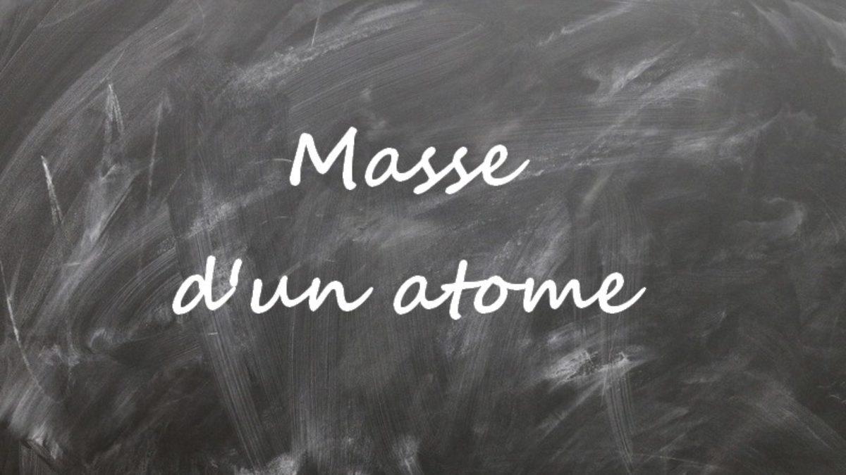 Masse D Un Atome Cours De Chimie Niveau Seconde