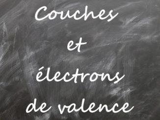 Couches et électrons de valence