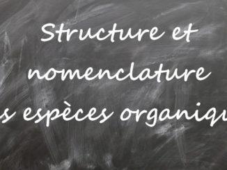 Structure et nomenclature des espèces organiques