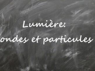 Lumière: ondes et particules