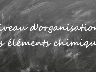 Niveau d'organisation: les éléments chimiques